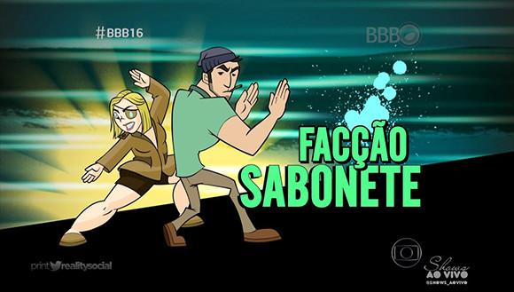 BBB 16 - Facção Sabonete